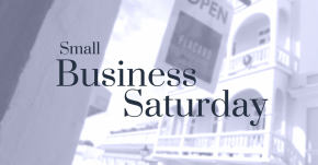 Small Business Saturday…